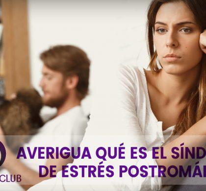 Averigua qué es el Síndrome de Estrés Postromántico