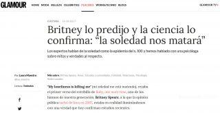 """Glamour: Britney lo predijo y la ciencia lo confirma: """"la soledad nos matará"""""""