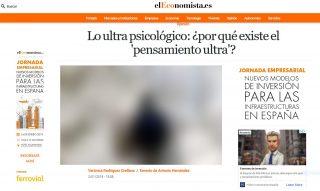 el Economista: Lo ultra psicológico: ¿por qué existe el 'pensamiento ultra'?