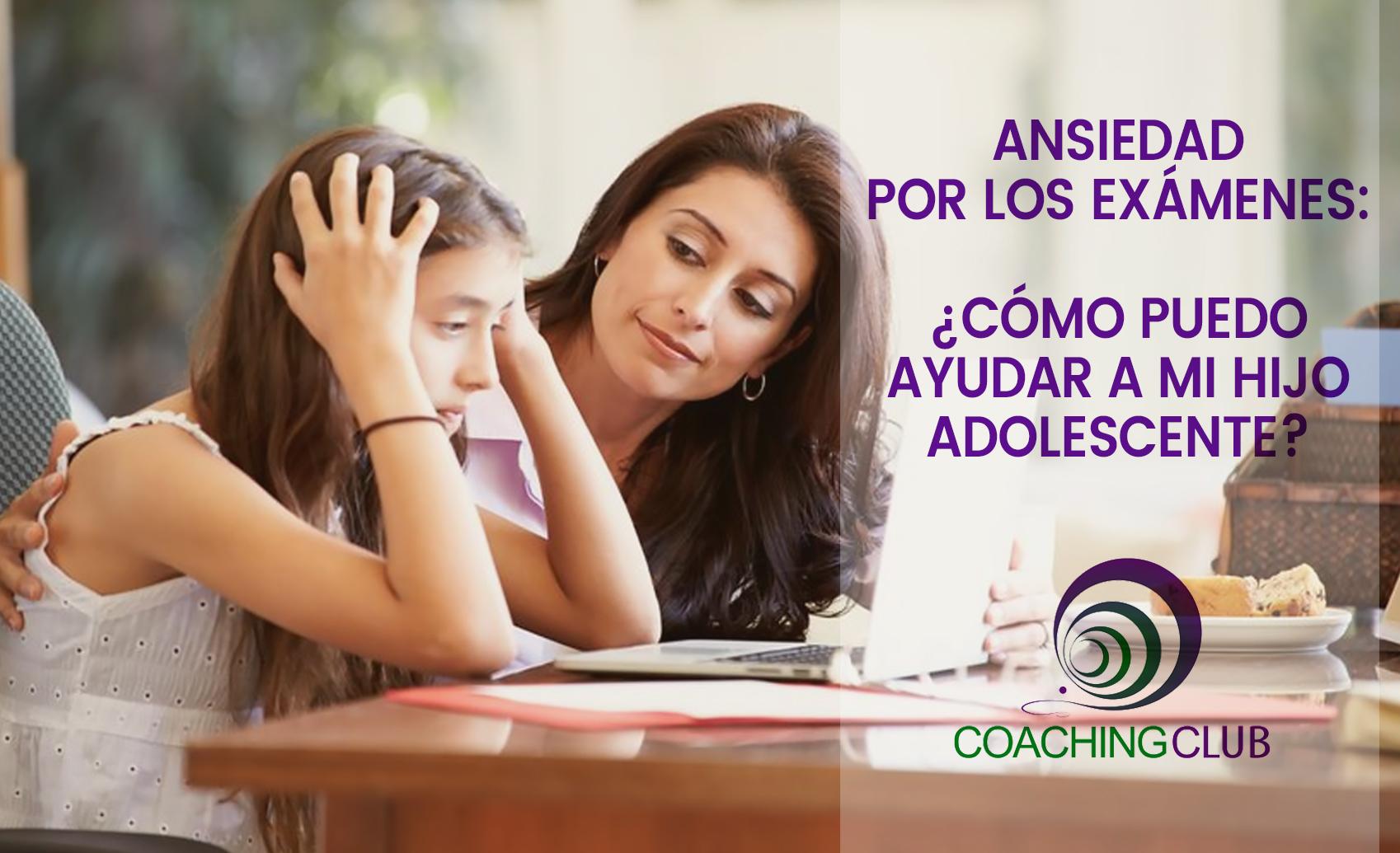 Ansiedad por los exámenes: ¿cómo puedo ayudar a mi hijo adolescente?