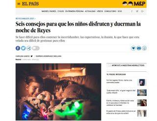 EL PAÍS: Seis consejos para que los niños disfruten y duerman la noche de Reyes